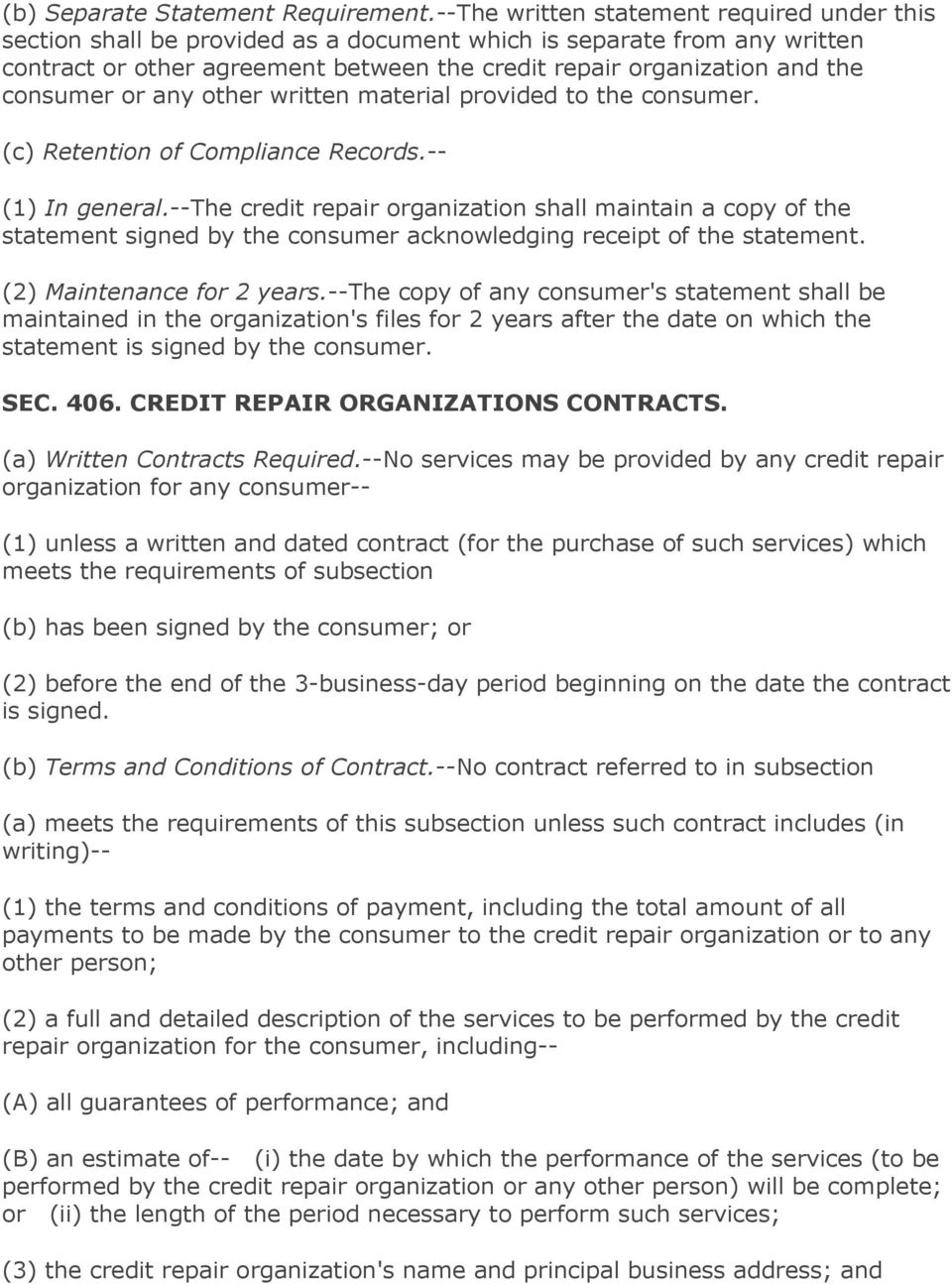 consumer or any other written material provided to the consumer. (c) Retention of Compliance Records.-- (1) In general.