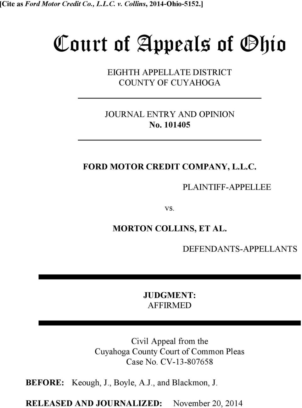 101405 FORD MOTOR CREDIT COMPANY, L.L.C. PLAINTIFF-APPELLEE vs. MORTON COLLINS, ET AL.
