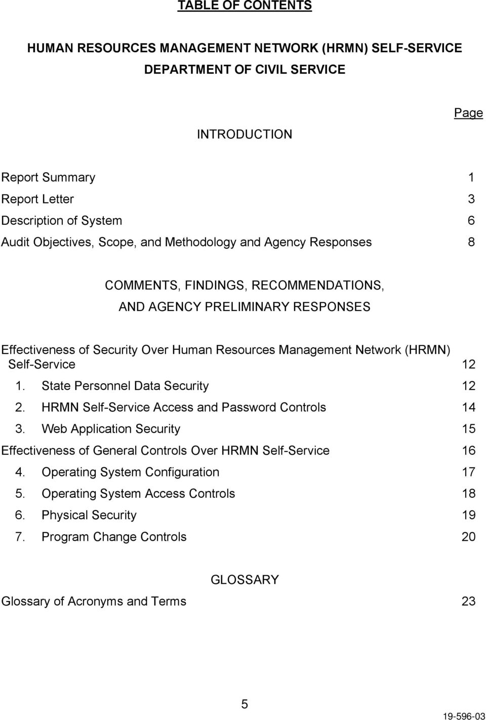 Network (HRMN) Self-Service 12 1. State Personnel Data Security 12 2. HRMN Self-Service Access and Password Controls 14 3.