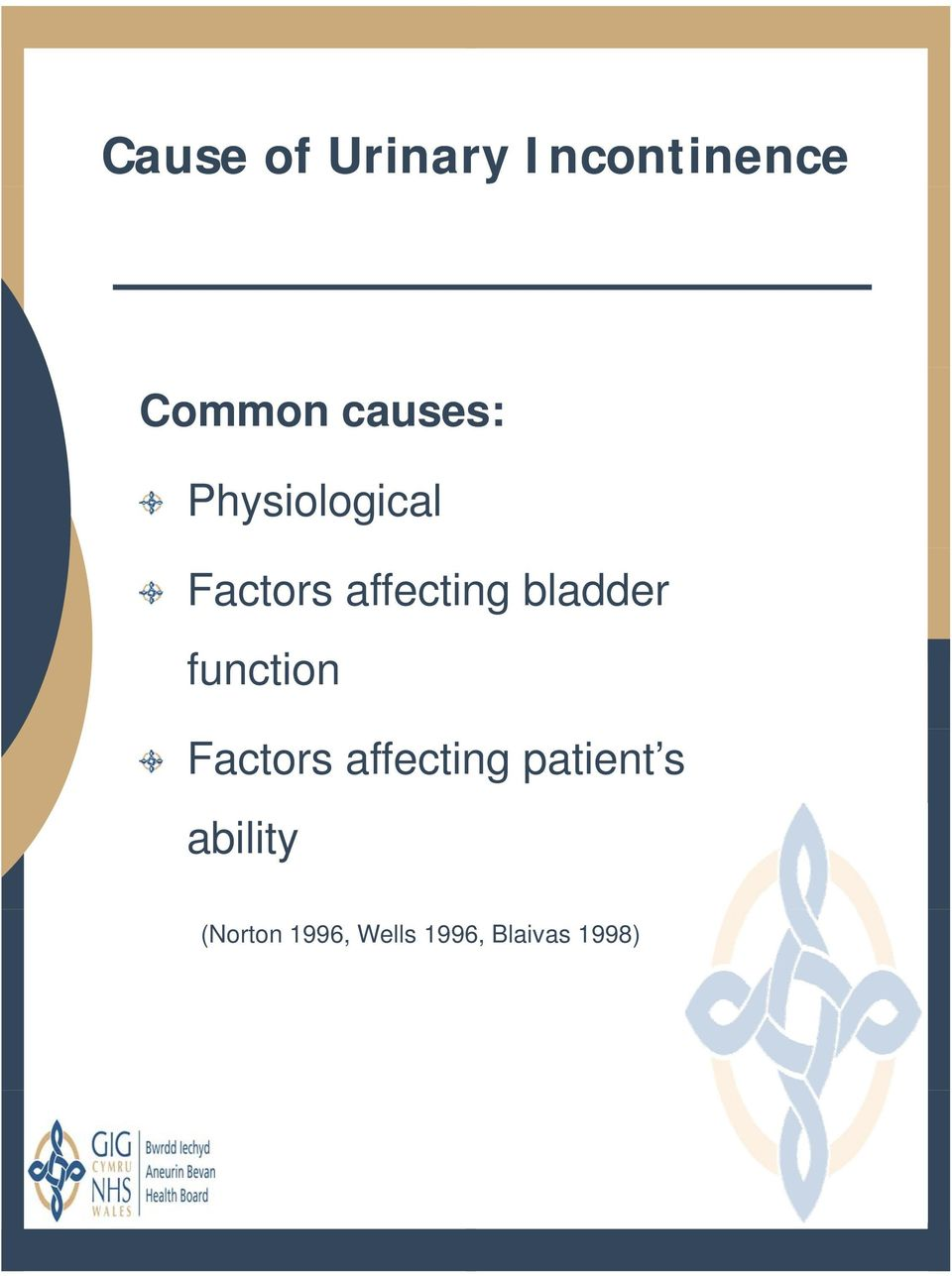 bladder function Factors affecting patient
