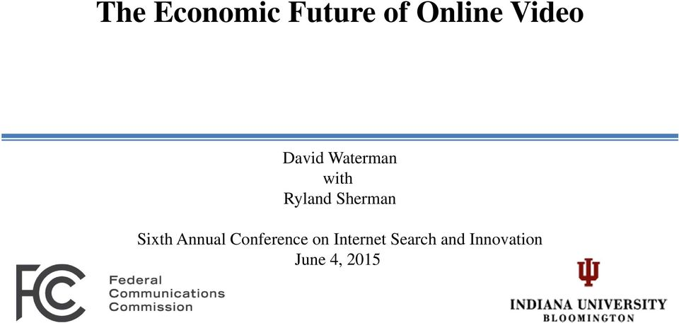 Sixth Annual Conference on Internet