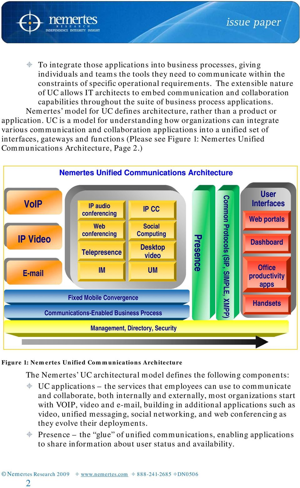 Nemertes model for UC defines architecture, rather than a product or application.