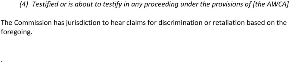 The Commission has jurisdiction to hear claims