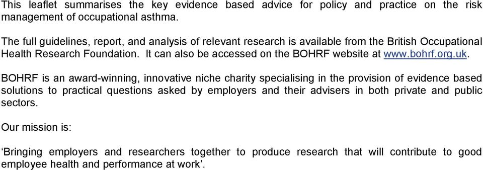 It can also be accessed on the website at www.bohrf.org.uk.