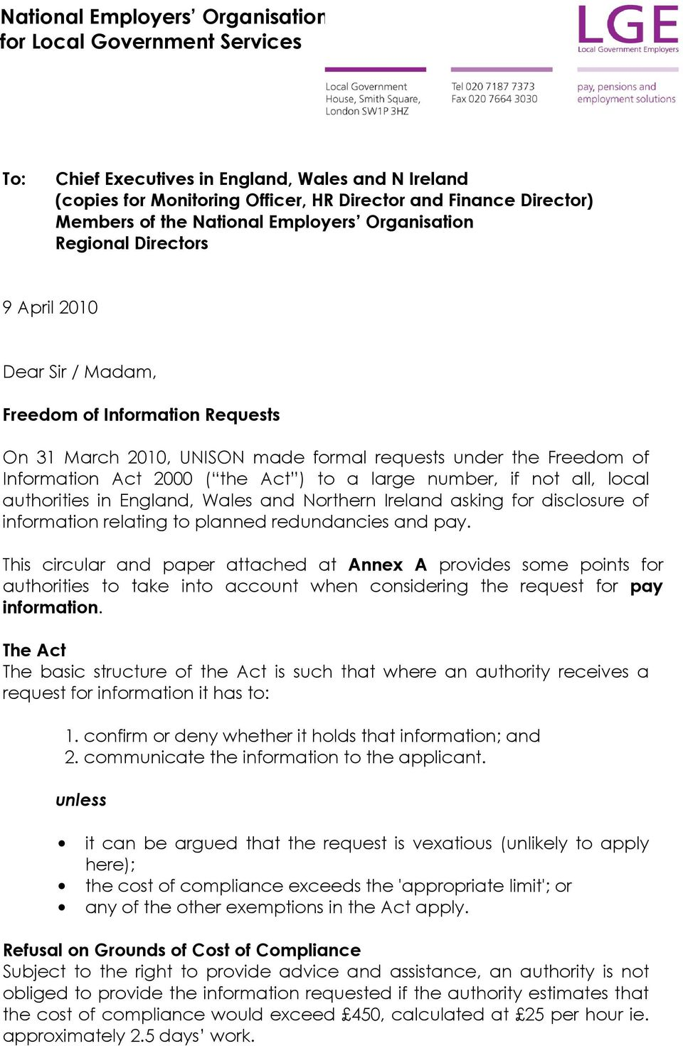 2000 ( the Act ) to a large number, if not all, local authorities in England, Wales and Northern Ireland asking for disclosure of information relating to planned redundancies and pay.