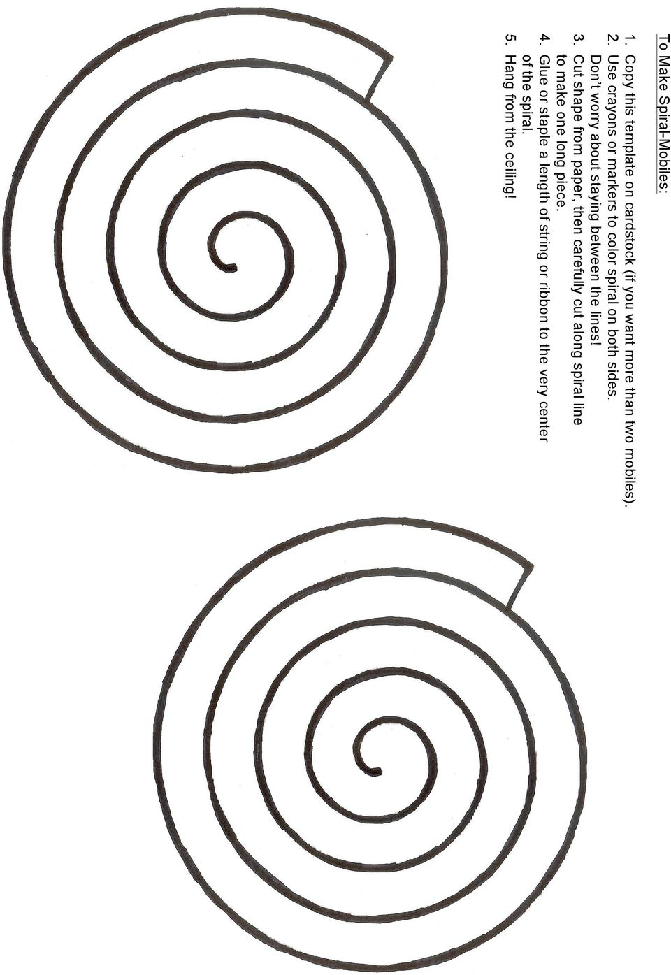 3. Cut shape from paper, then carefully cut along spiral line to make one long piece. 4.