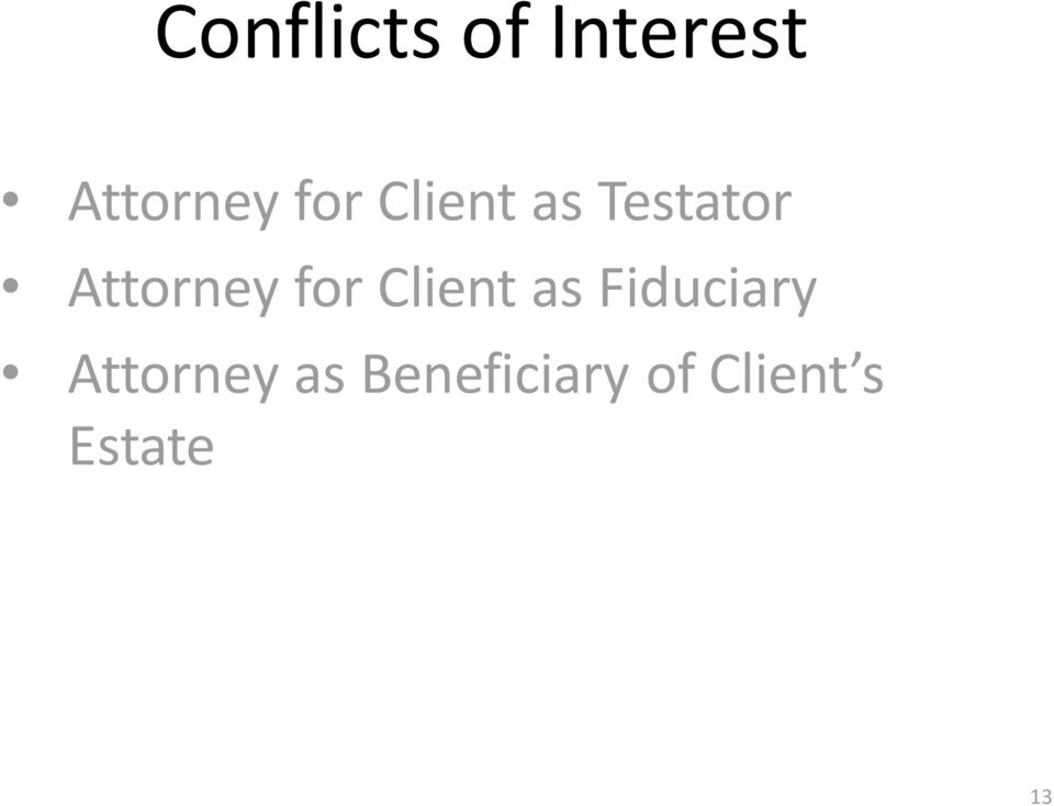 attorney client relationship and conflicts of interest