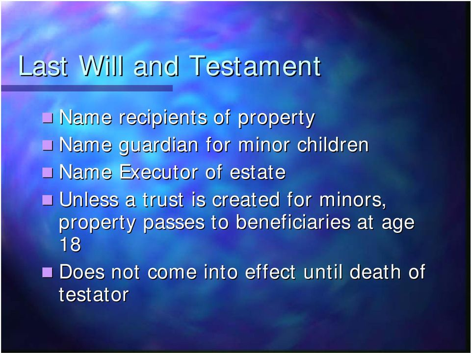 a trust is created for minors, property passes to