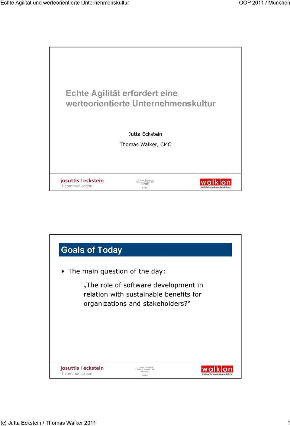 day: The role of software development in relation with sustainable benefits