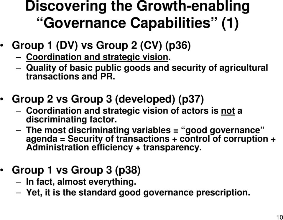 Group 2 vs Group 3 (developed) (p37) Coordination and strategic vision of actors is not a discriminating factor.