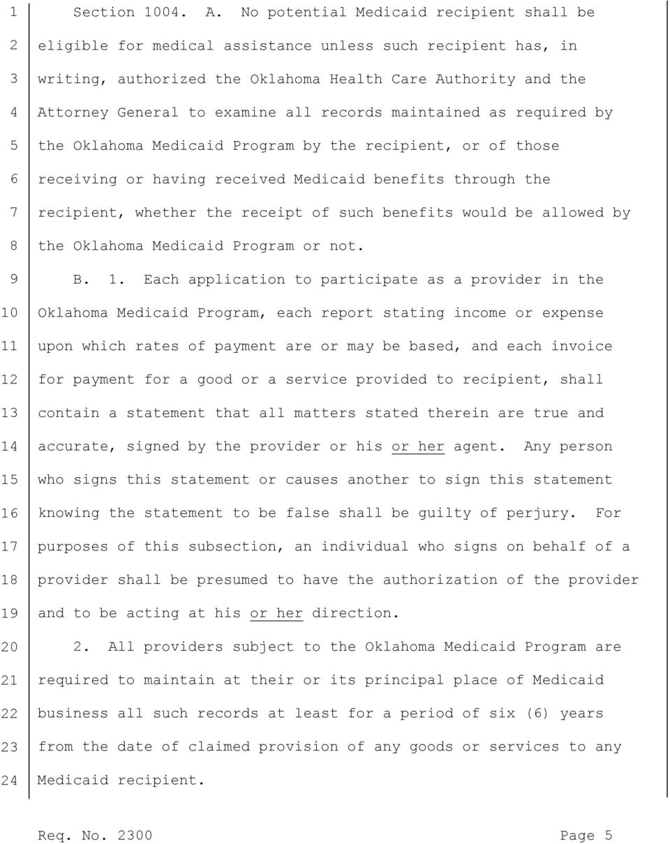 records maintained as required by the Oklahoma Medicaid Program by the recipient, or of those receiving or having received Medicaid benefits through the recipient, whether the receipt of such
