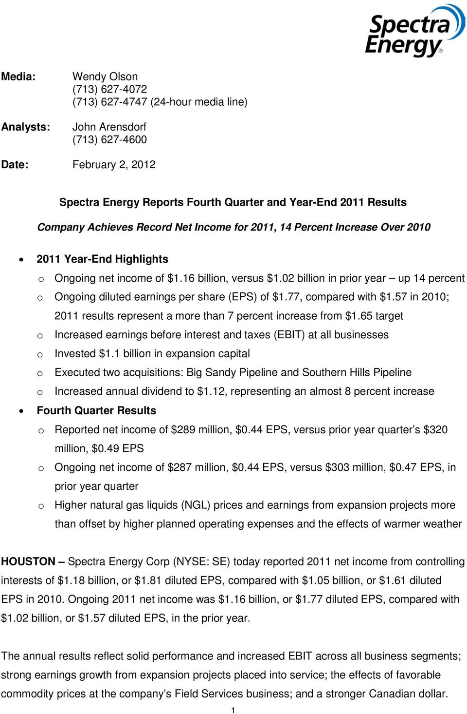 02 billion in prior year up 14 percent o Ongoing diluted earnings per share (EPS) of $1.77, compared with $1.57 in 2010; 2011 results represent a more than 7 percent increase from $1.
