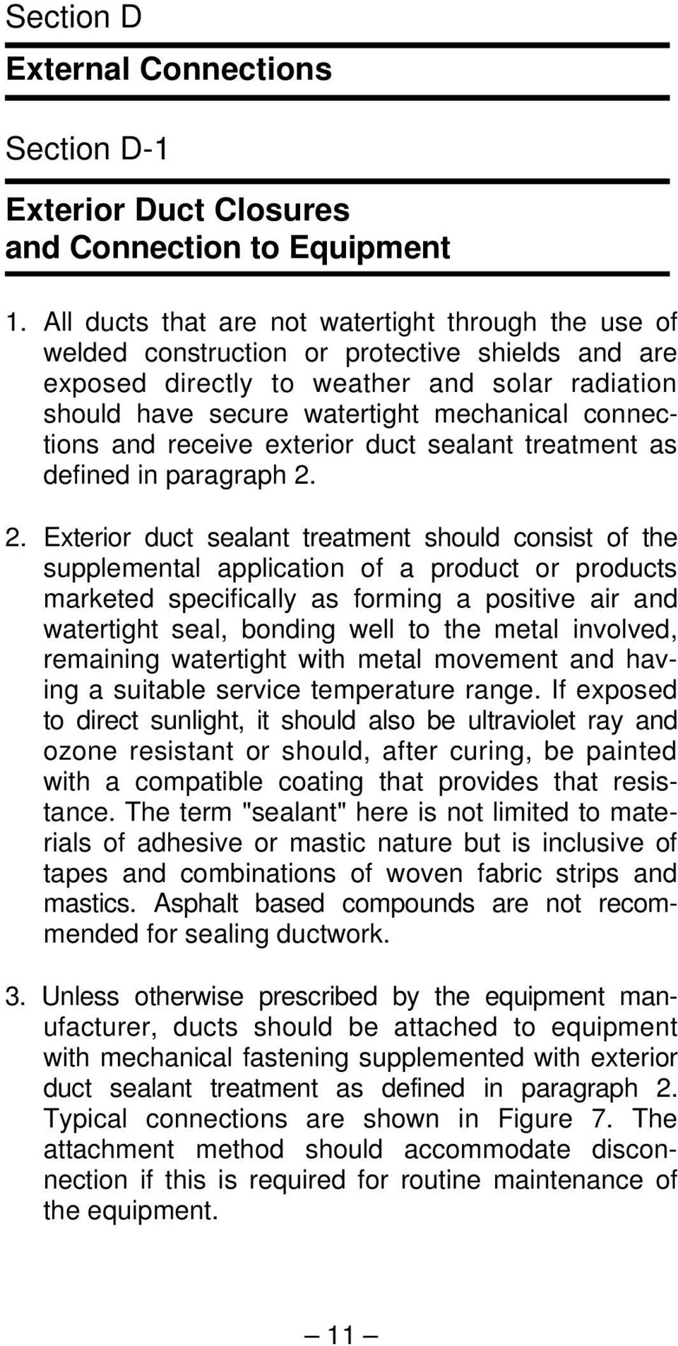 connections and receive exterior duct sealant treatment as defined in paragraph 2.
