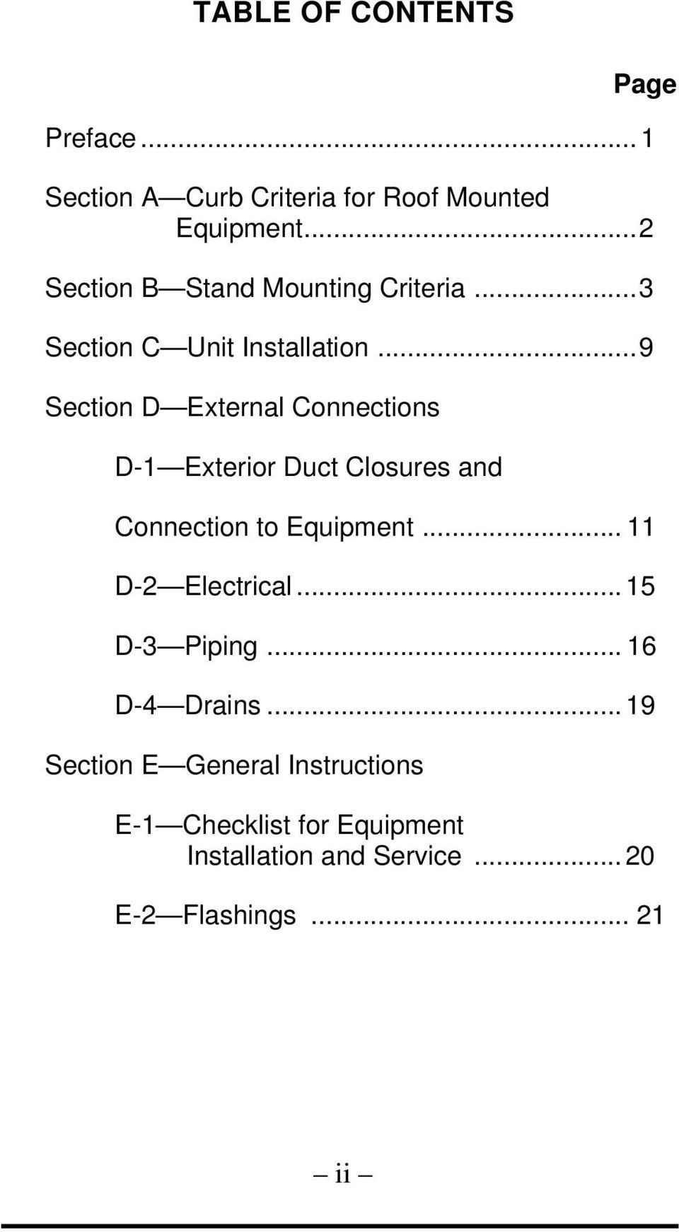 .. 9 Section D External Connections D-1 Exterior Duct Closures and Connection to Equipment.