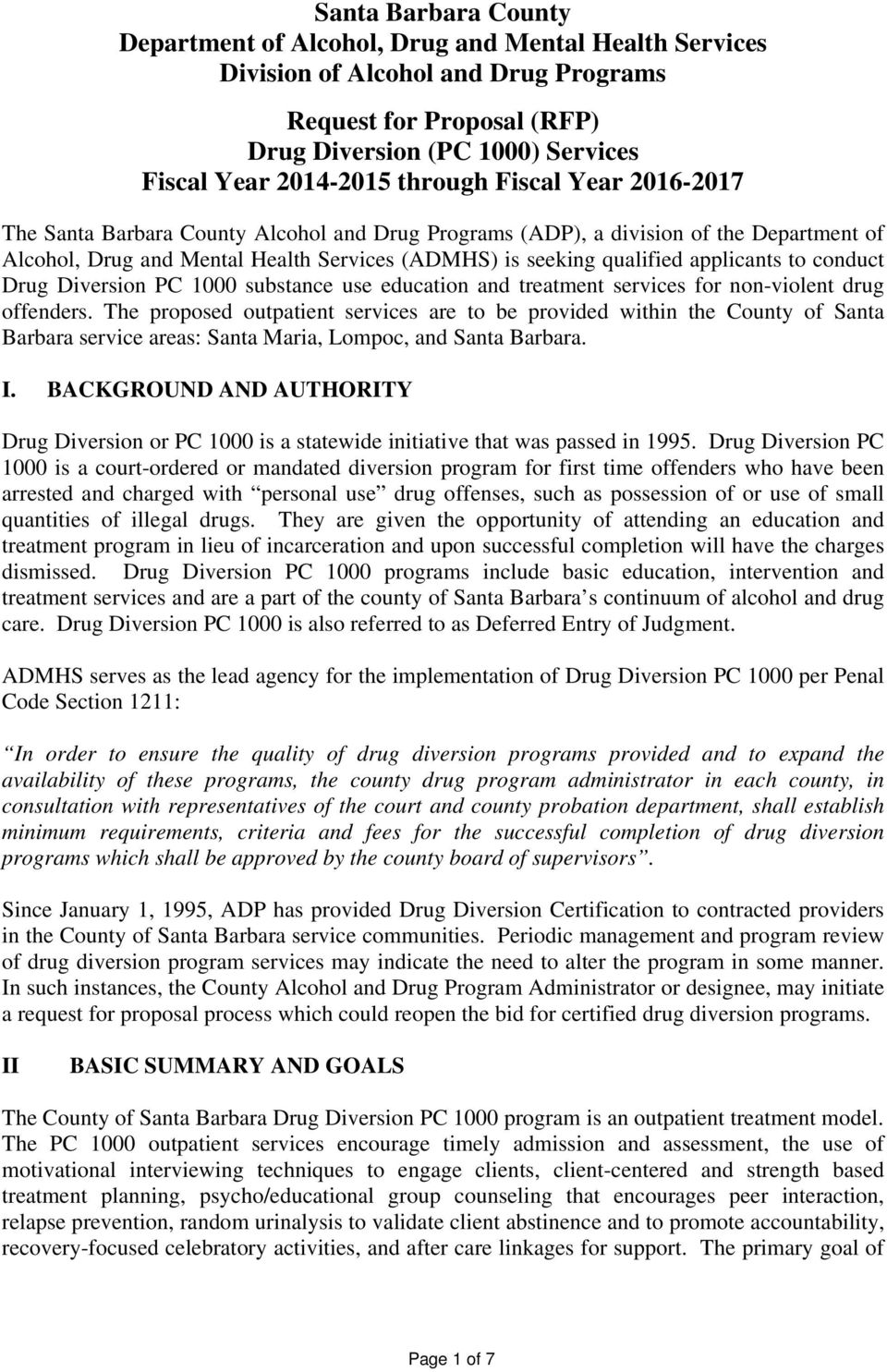applicants to conduct Drug Diversion PC 1000 substance use education and treatment services for non-violent drug offenders.