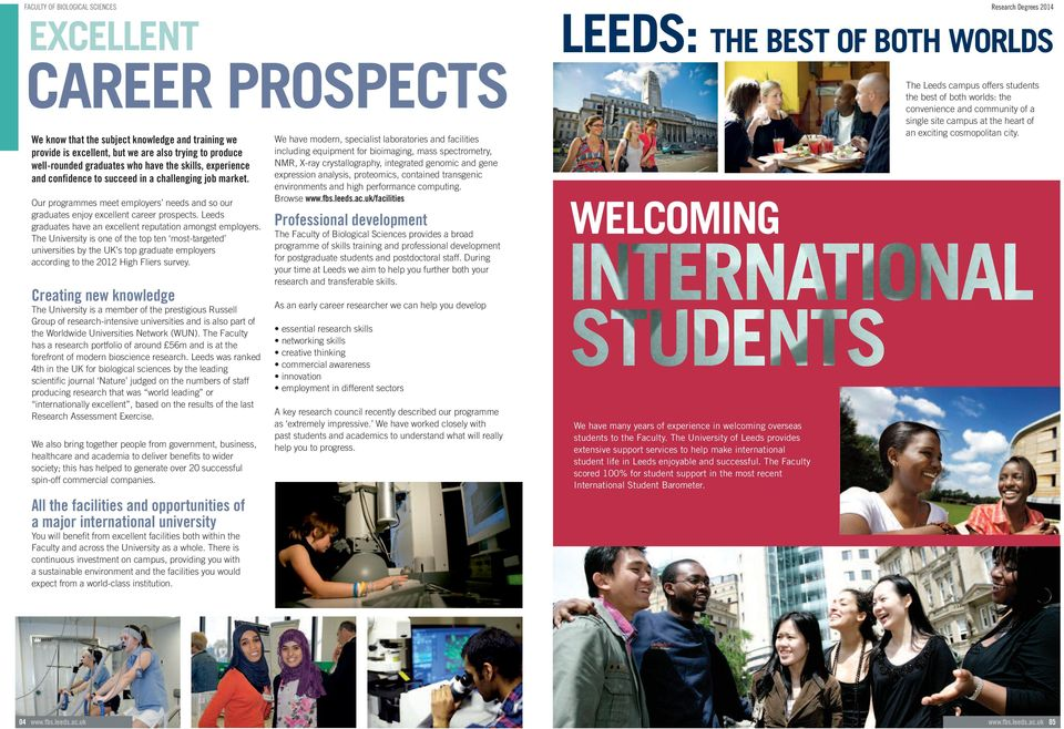 Leeds graduates have an excellent reputation amongst employers.