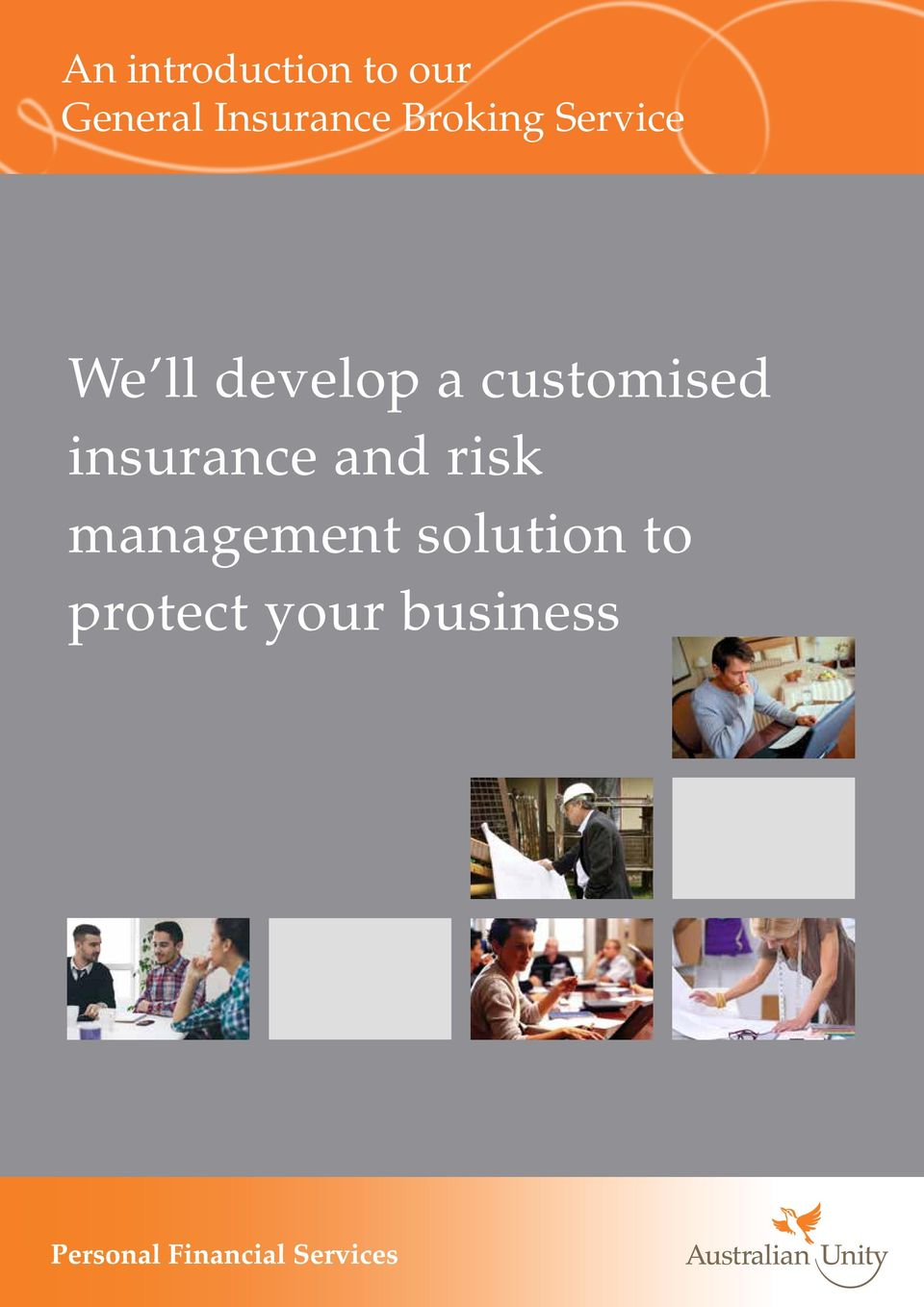 develop a customised insurance and