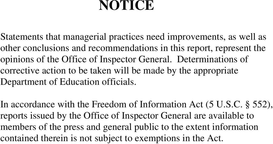Determinations of corrective action to be taken will be made by the appropriate Department of Education officials.
