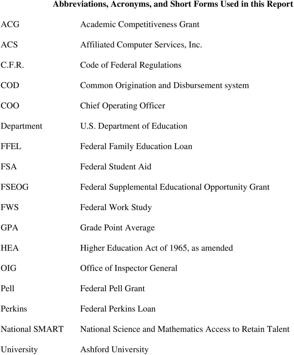 COD COO Department FFEL FSA FSEOG FWS GPA HEA OIG Pell Perkins National SMART University Academic Competitiveness Grant Affiliated Computer Services, Inc.