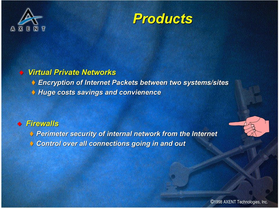 convienence Firewalls Perimeter security of internal