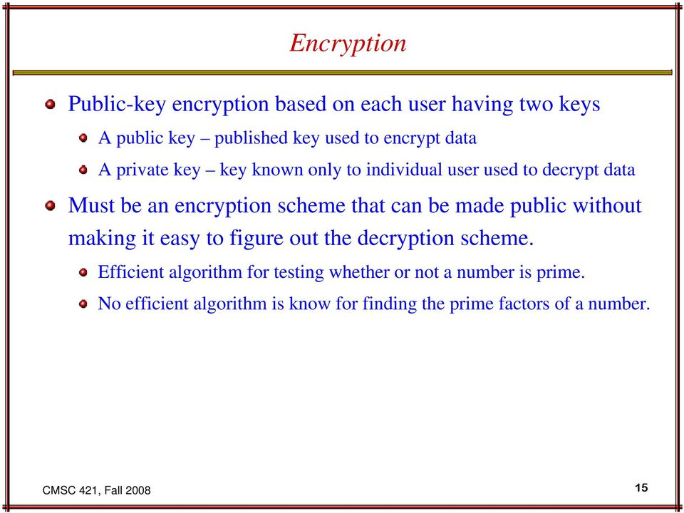 made public without making it easy to figure out the decryption scheme.
