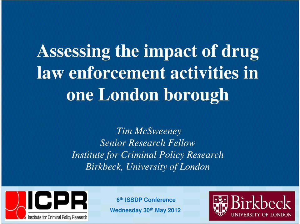 Fellow Institute for Criminal Policy Research Birkbeck,
