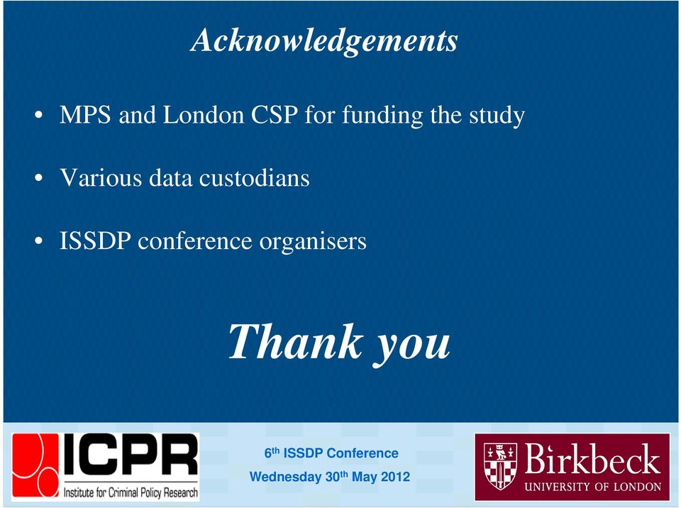 ISSDP conference organisers Thank you 6