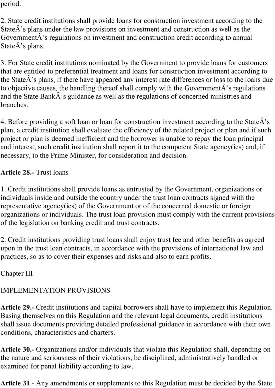 regulations on investment and construction credit according to annual State s plans. 3.