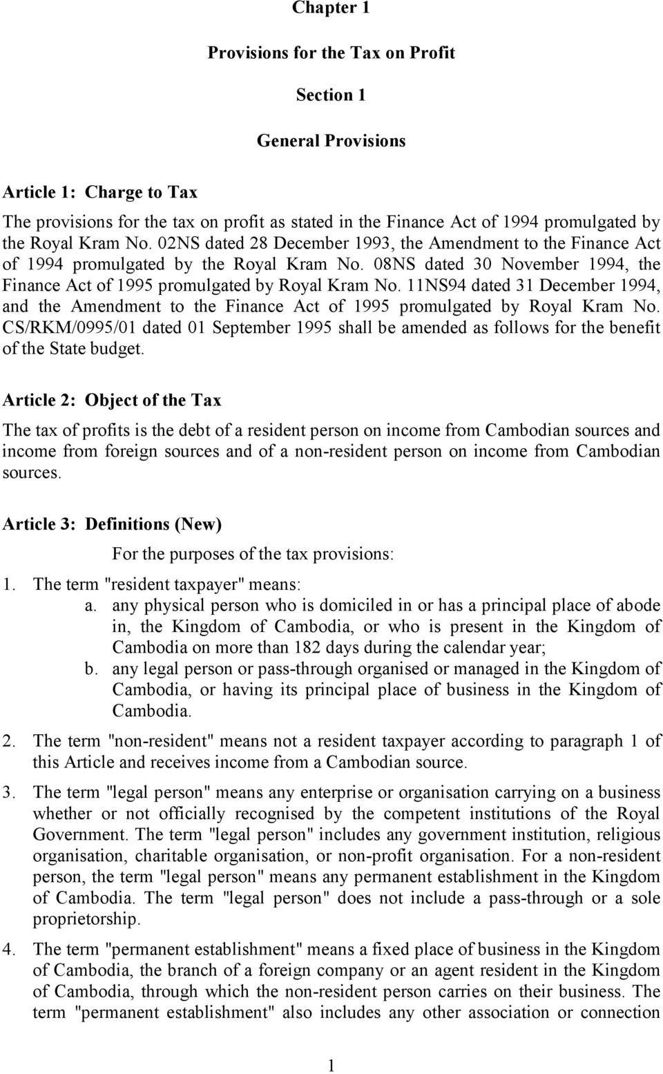 11NS94 dated 31 December 1994, and the Amendment to the Finance Act of 1995 promulgated by Royal Kram No.