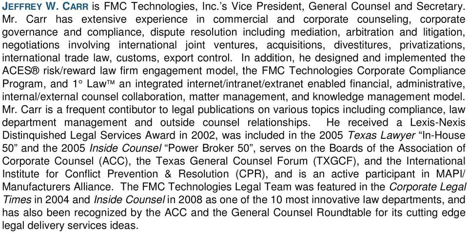 international joint ventures, acquisitions, divestitures, privatizations, international trade law, customs, export control.