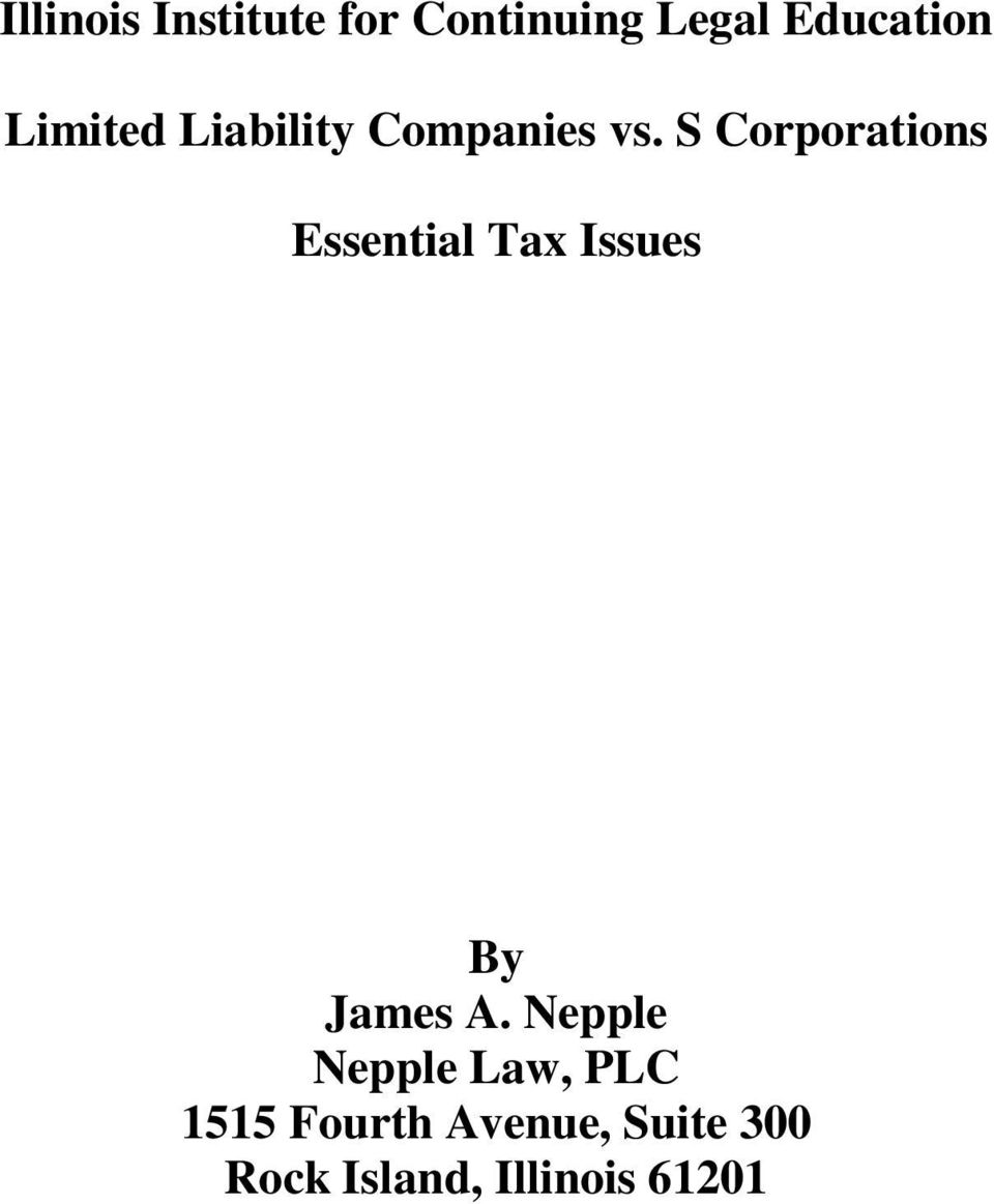 S Corporations Essential Tax Issues By James A.