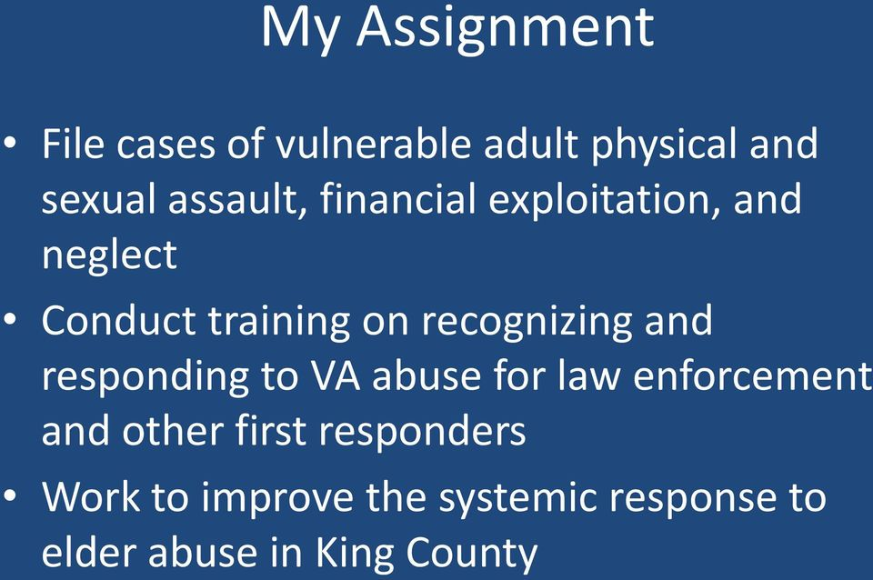 recognizing and responding to VA abuse for law enforcement and other