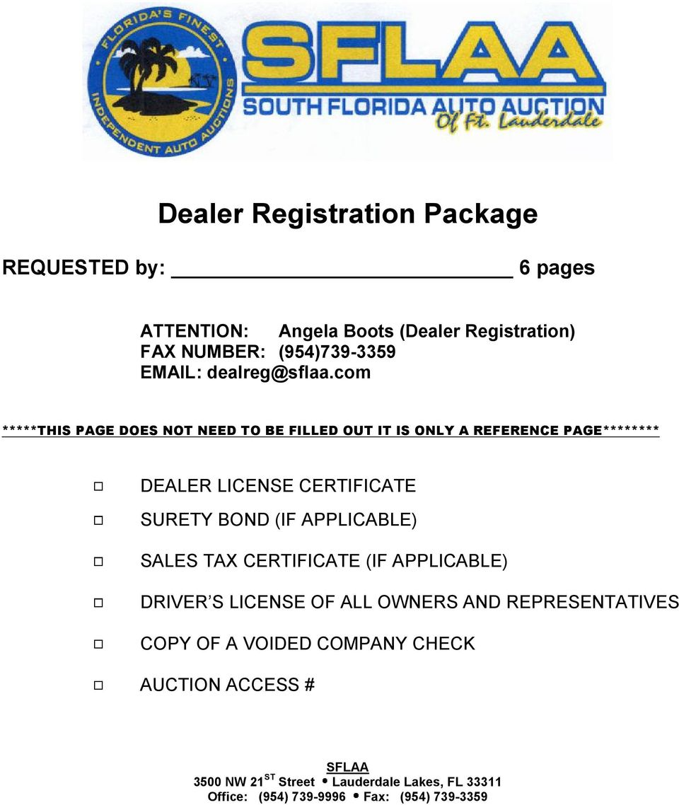 com *****THIS PAGE DOES NOT NEED TO BE FILLED OUT IT IS ONLY A REFERENCE PAGE******** DEALER LICENSE