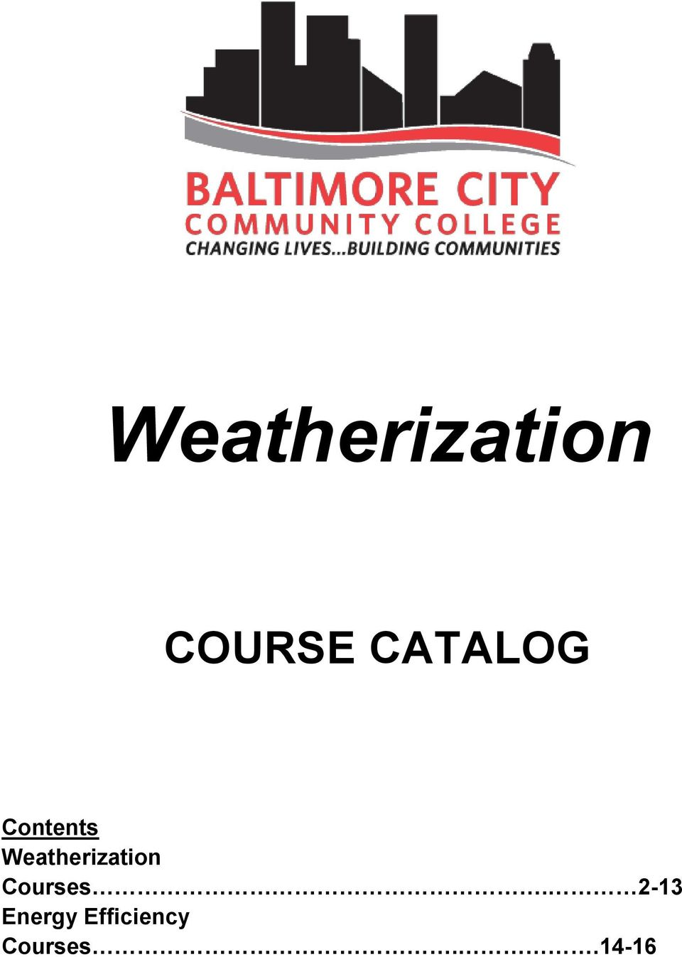 Weatherization Courses.