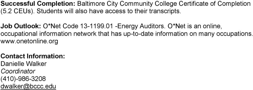Job Outlook: O*Net Code 13-1199.01 -Energy Auditors.