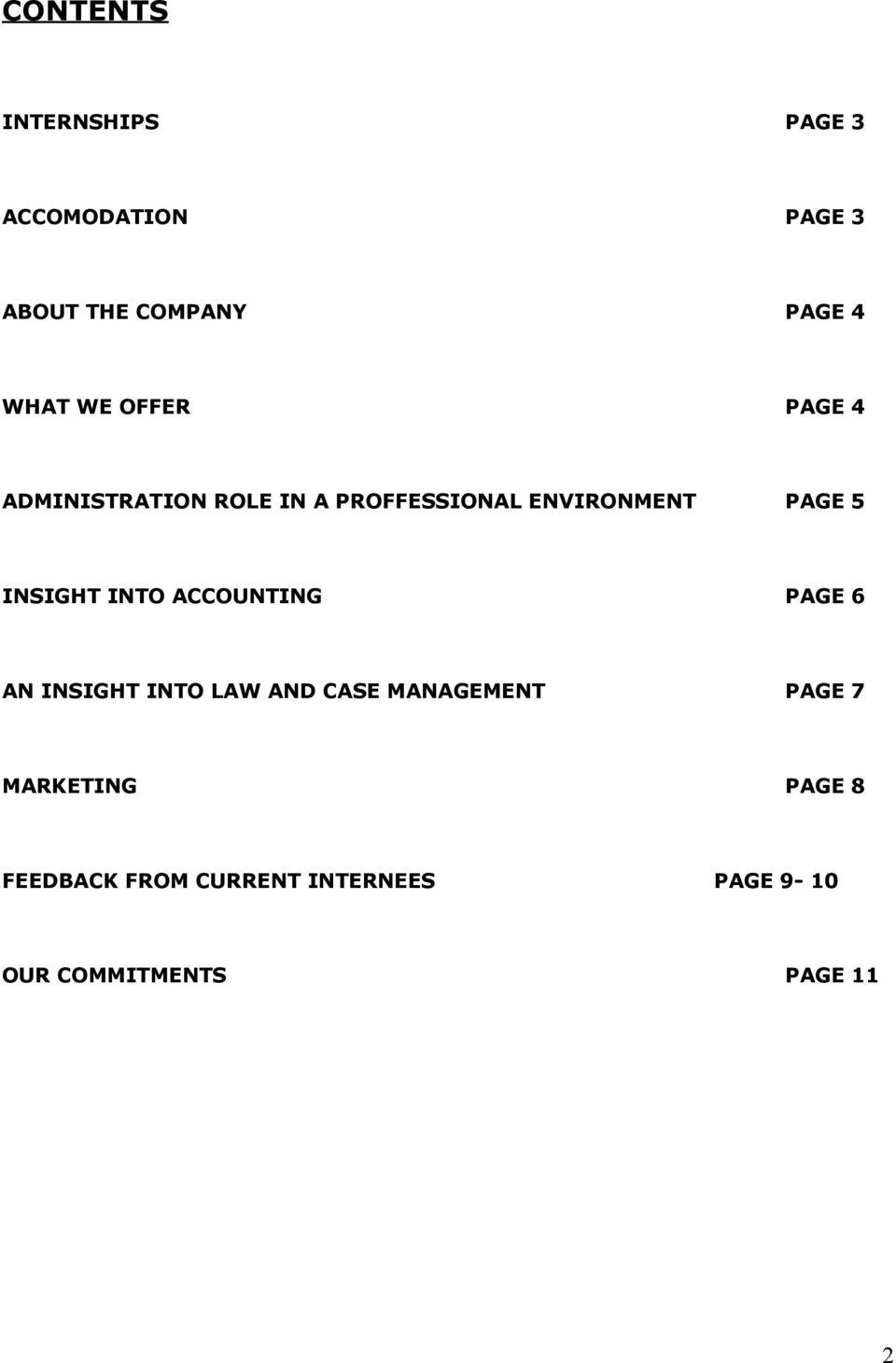 INSIGHT INTO ACCOUNTING PAGE 6 AN INSIGHT INTO LAW AND CASE MANAGEMENT PAGE 7