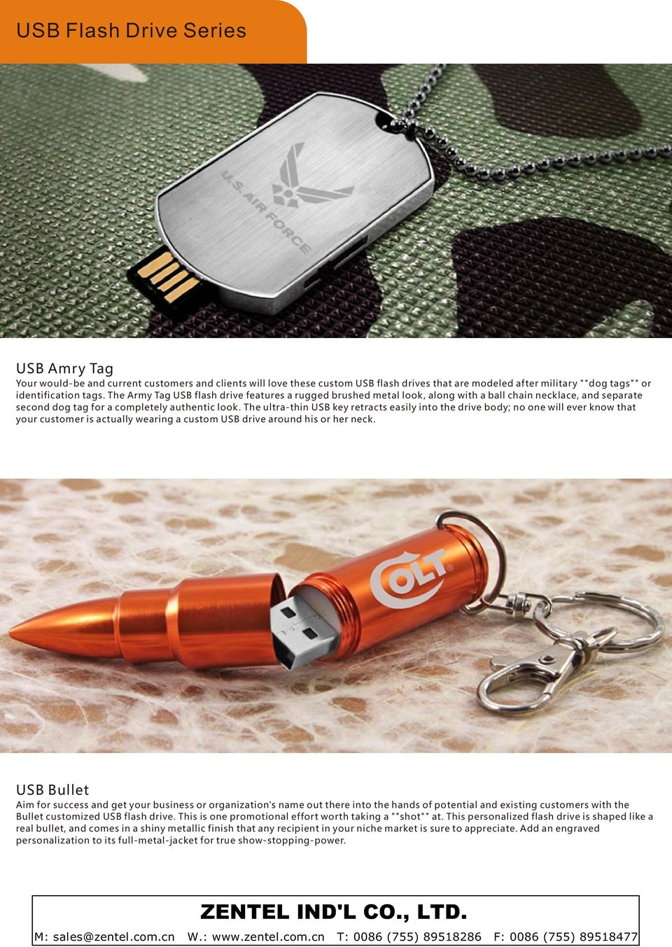 The ultra-thin USB key retracts easily into the drive body; no one will ever know that your customer is actually wearing a custom USB drive around his or her neck.