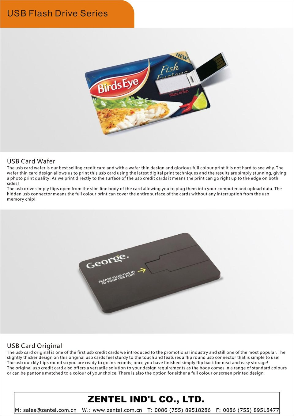 As we print directly to the surface of the usb credit cards it means the print can go right up to the edge on both sides!