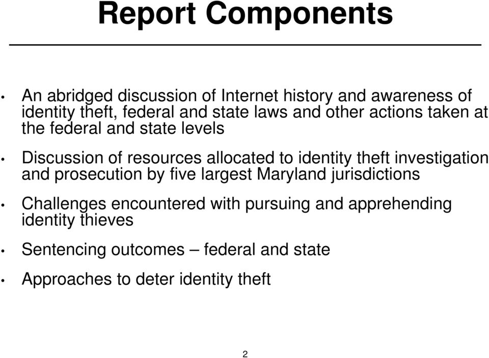 identity theft investigation and prosecution by five largest Maryland jurisdictions Challenges encountered