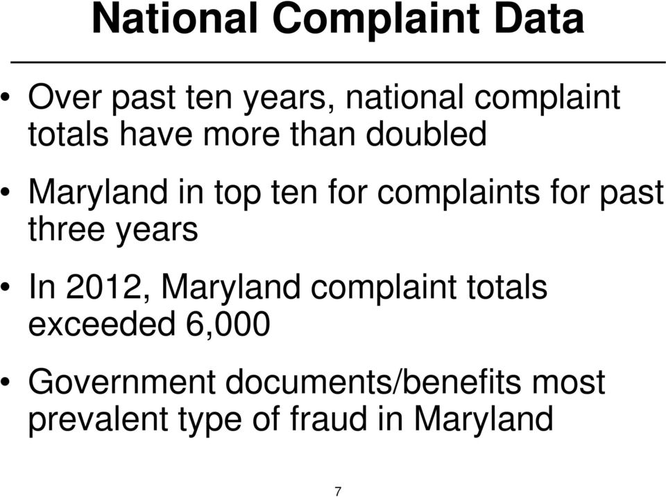 for past three years In 2012, Maryland complaint totals exceeded