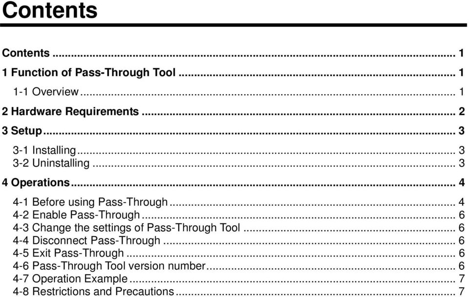 .. 4 4-2 Enable Pass-Through... 6 4-3 Change the settings of Pass-Through Tool... 6 4-4 Disconnect Pass-Through.