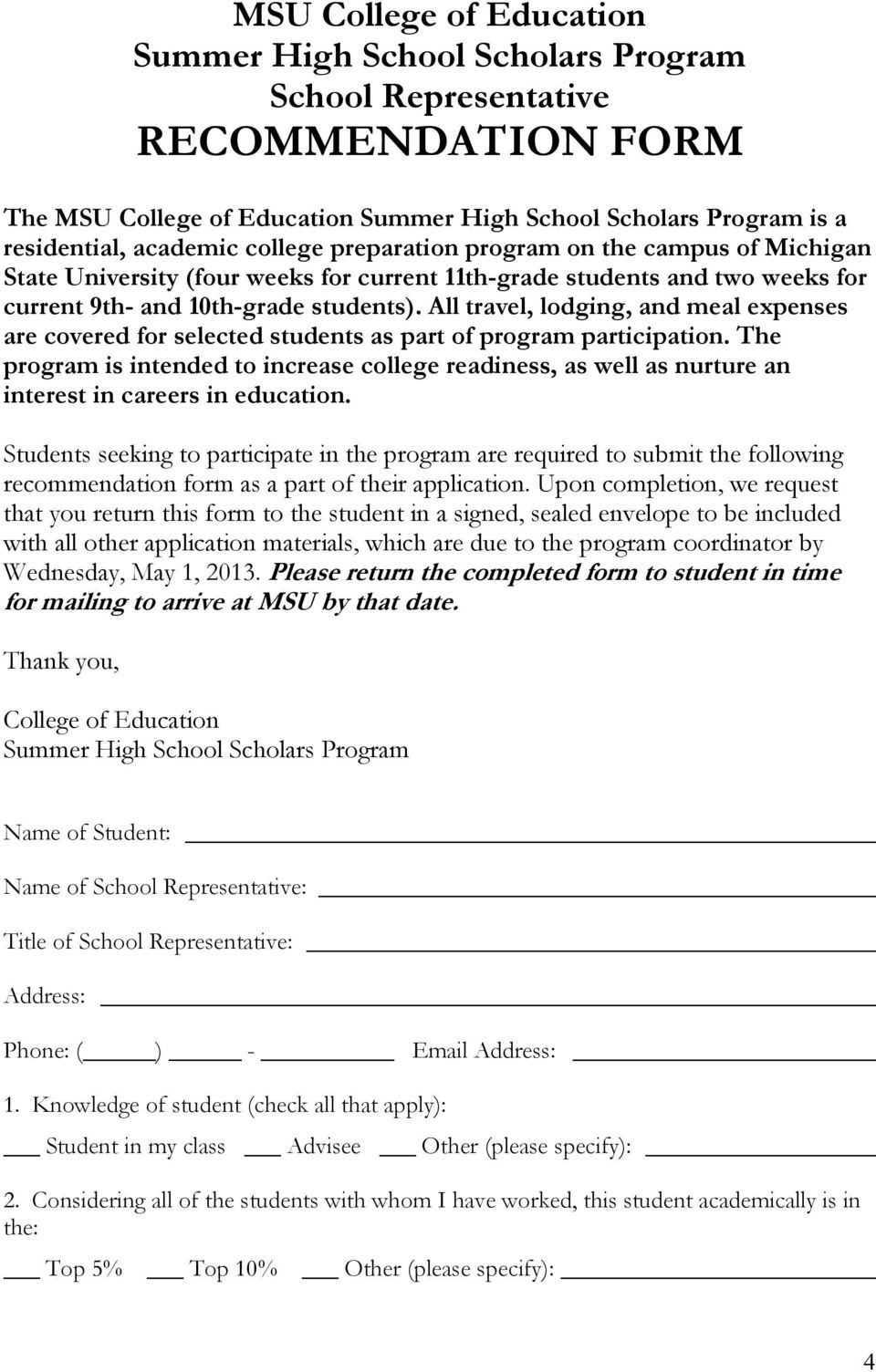 All travel, lodging, and meal expenses are covered for selected students as part of program participation.