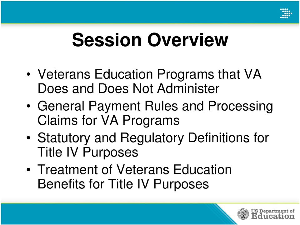 for VA Programs Statutory and Regulatory Definitions for Title IV