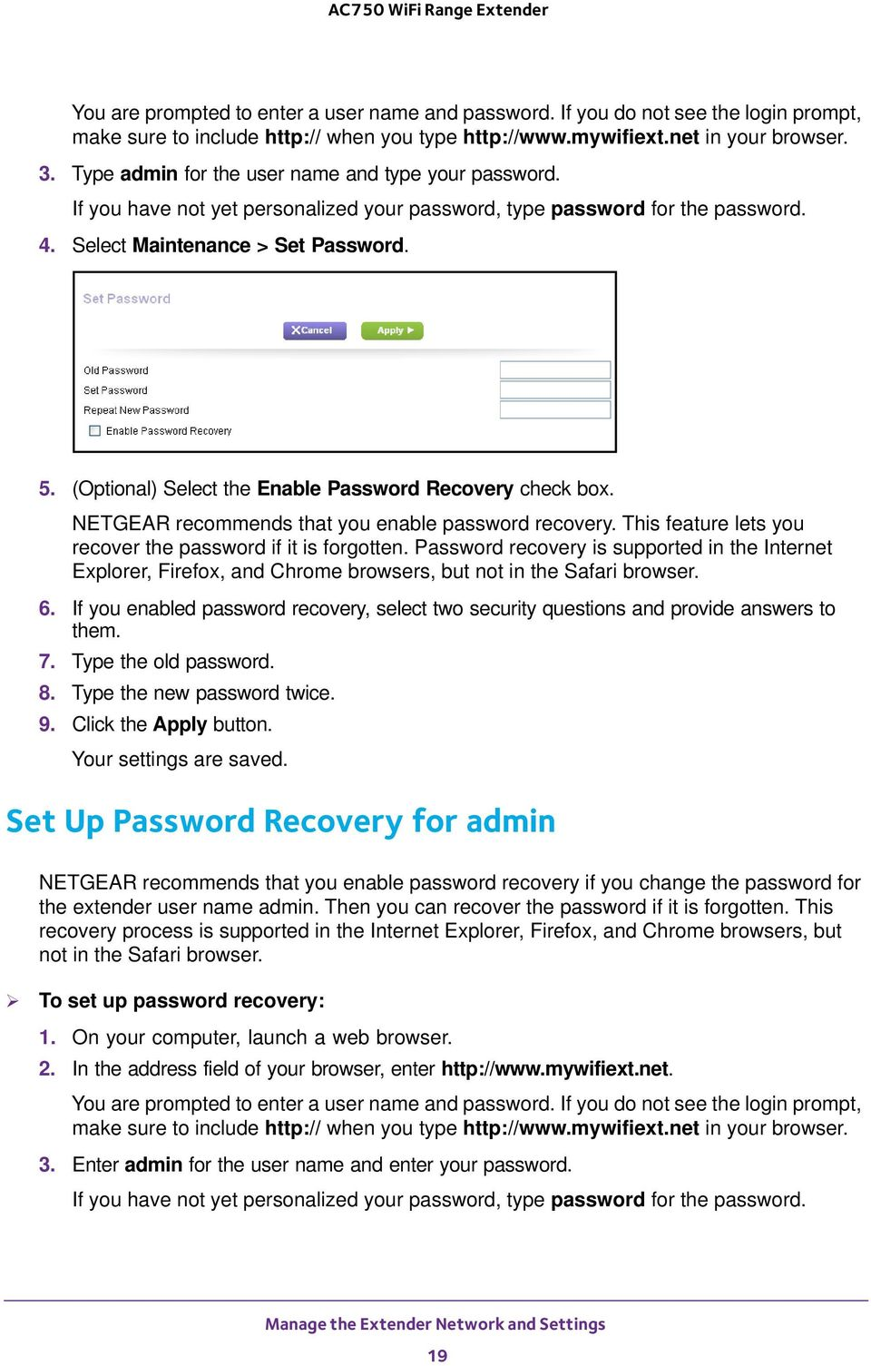 (Optional) Select the Enable Password Recovery check box. NETGEAR recommends that you enable password recovery. This feature lets you recover the password if it is forgotten.