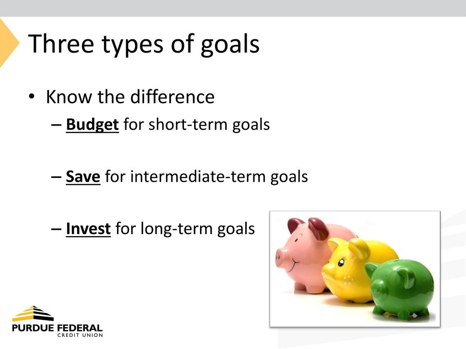 short-term goals Save for
