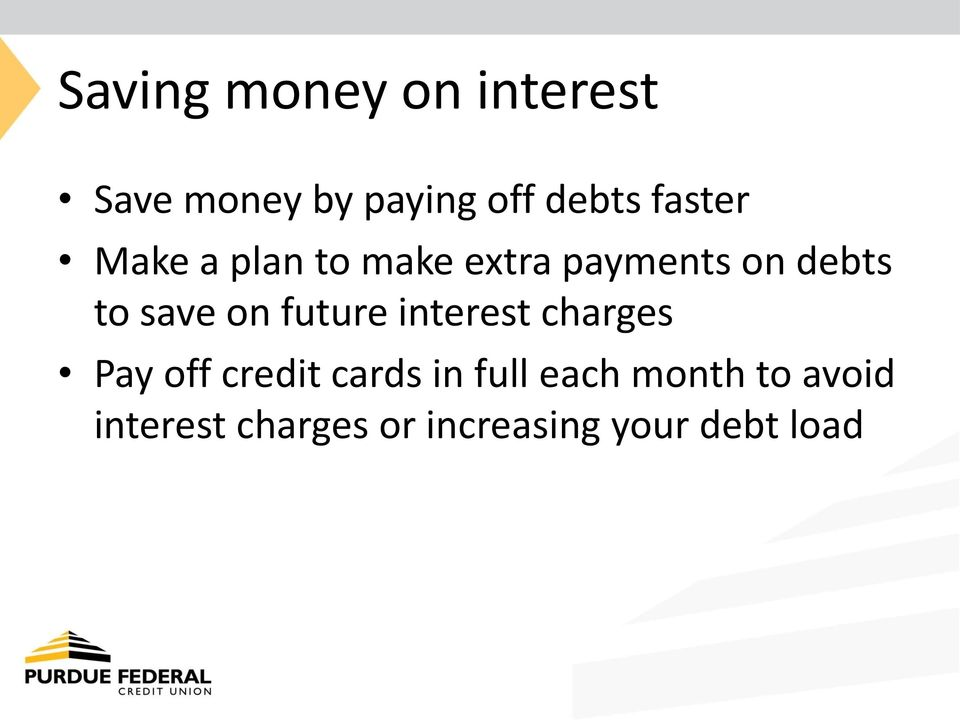 on future interest charges Pay off credit cards in full