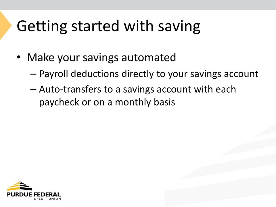 savings account Auto-transfers to a savings
