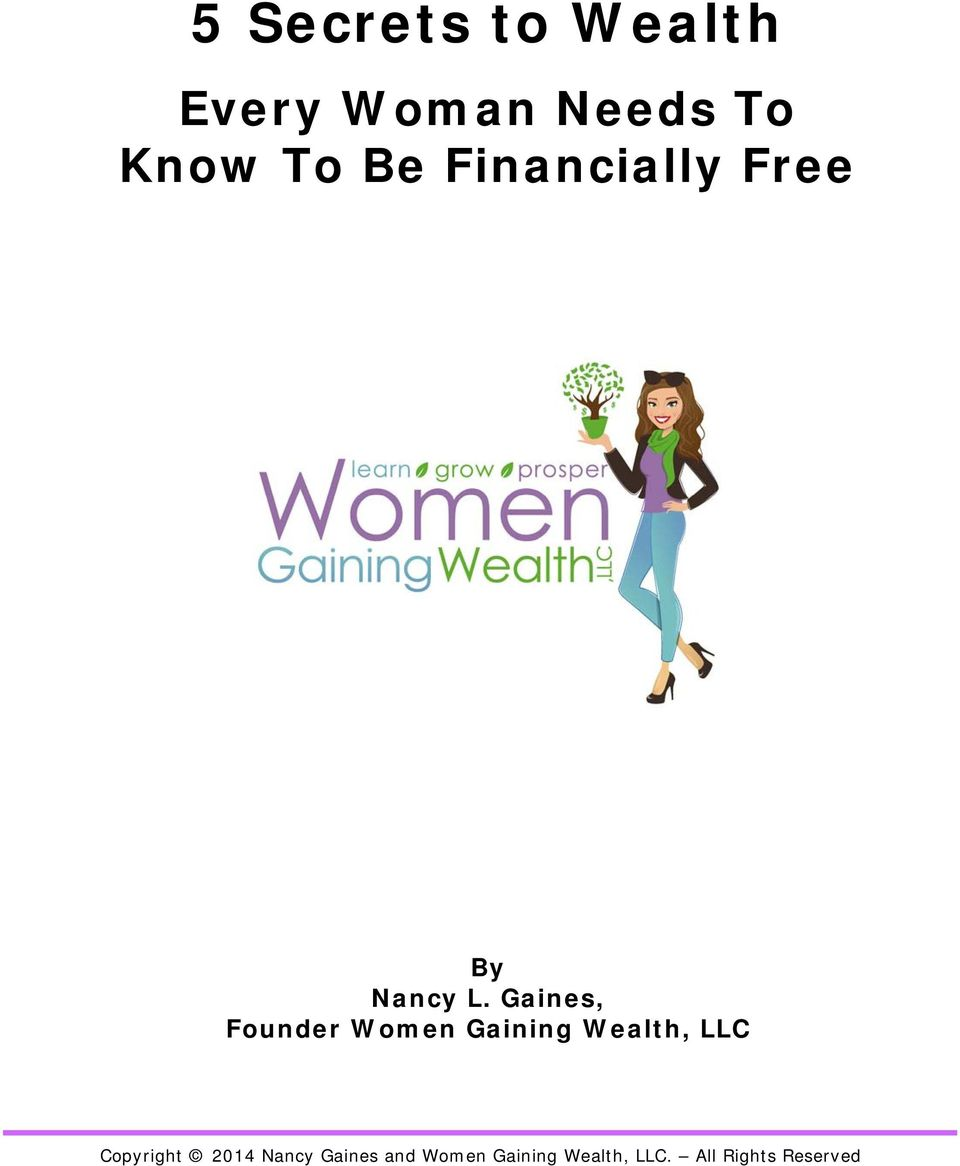 Financially Free By Nancy L.