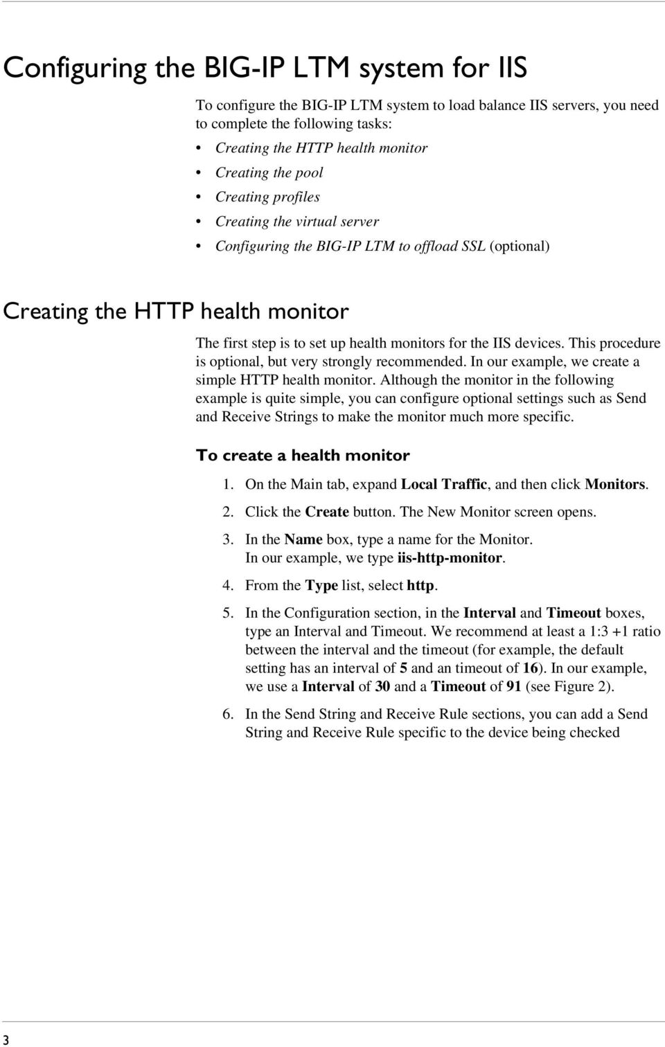 This procedure is optional, but very strongly recommended. In our example, we create a simple HTTP health monitor.