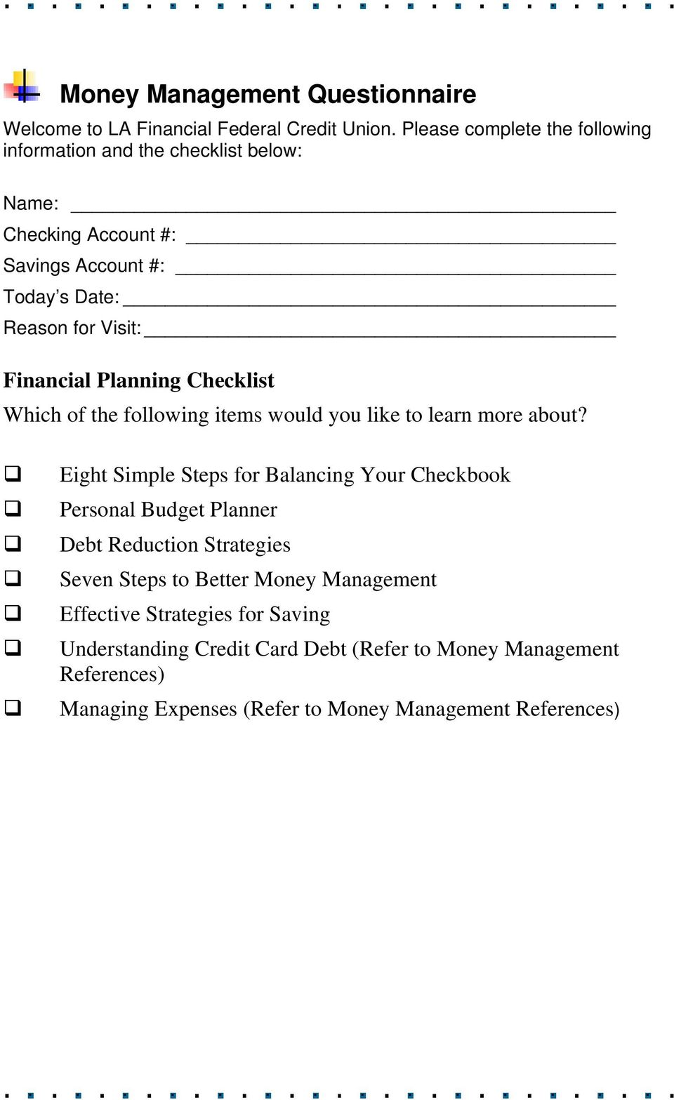 Financial Planning Checklist Which of the following items would you like to learn more about?
